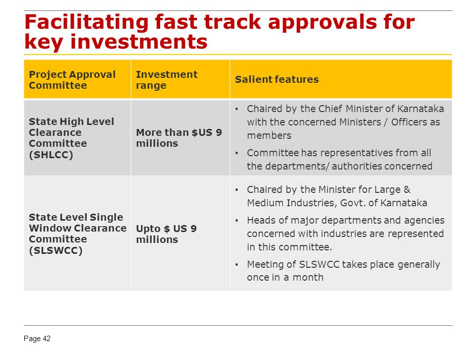 Facilitating fast track approvals for key investments