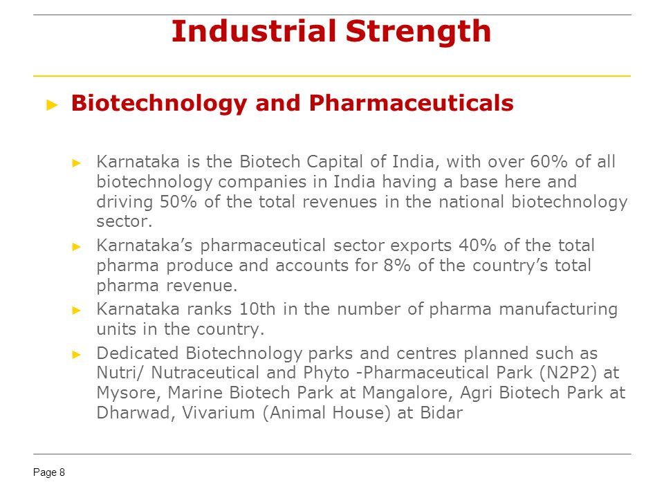 Industrial Strength Biotechnology and Pharmaceuticals