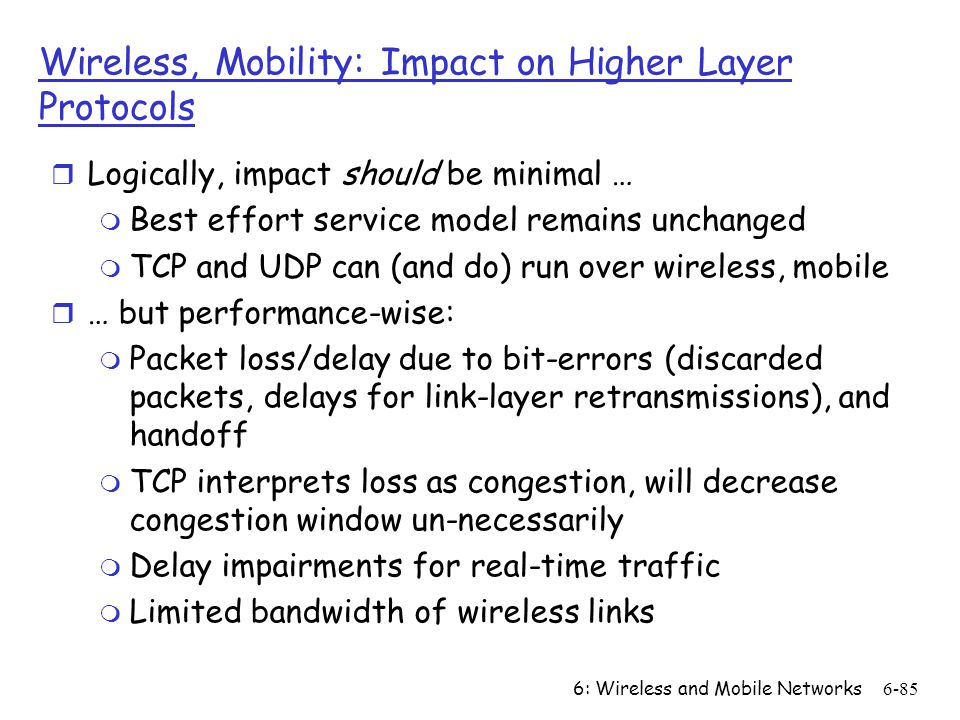Wireless, Mobility: Impact on Higher Layer Protocols