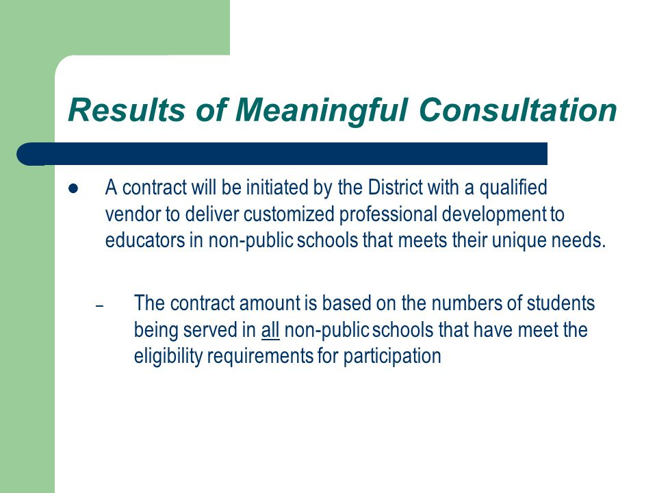 Results of Meaningful Consultation