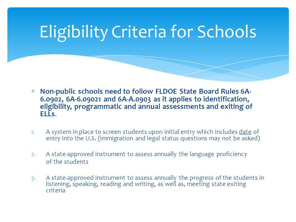Eligibility Criteria for Schools