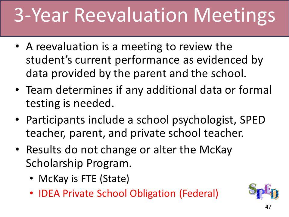 3-Year Reevaluation Meetings
