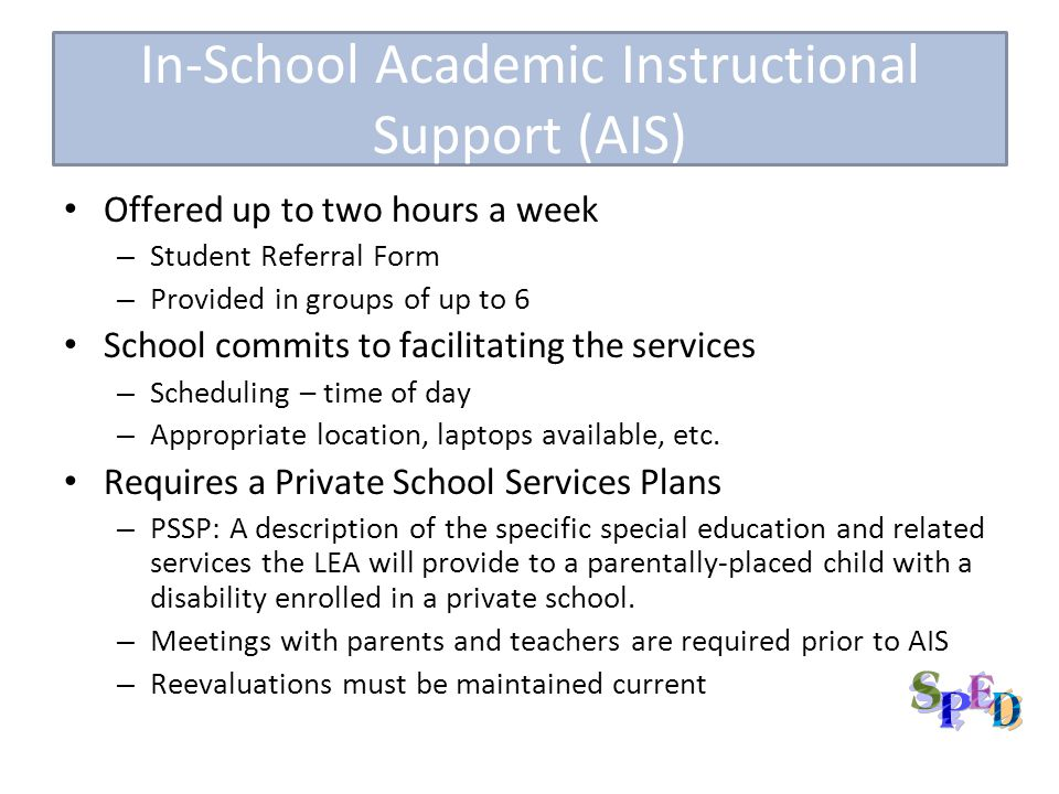 In-School Academic Instructional Support (AIS)