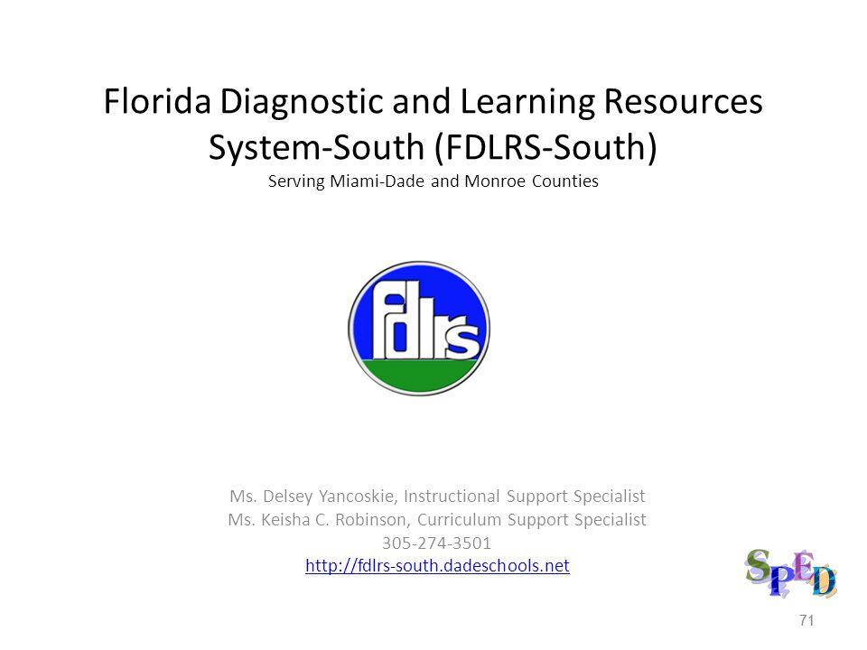 Florida Diagnostic and Learning Resources System-South (FDLRS-South) Serving Miami-Dade and Monroe Counties
