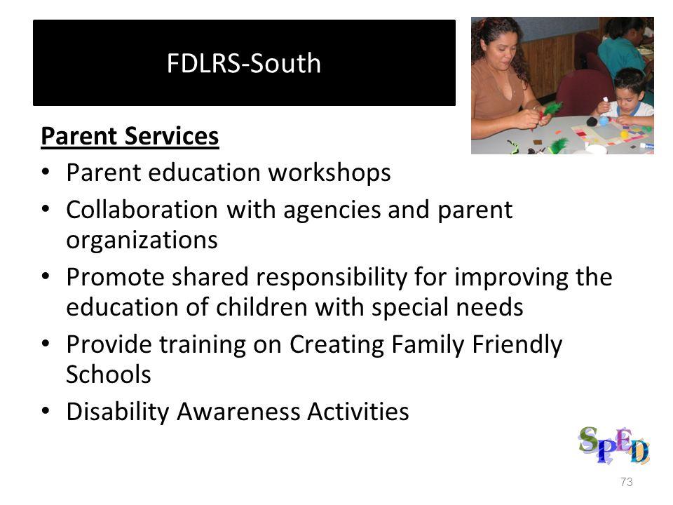 FDLRS-South Parent Services Parent education workshops