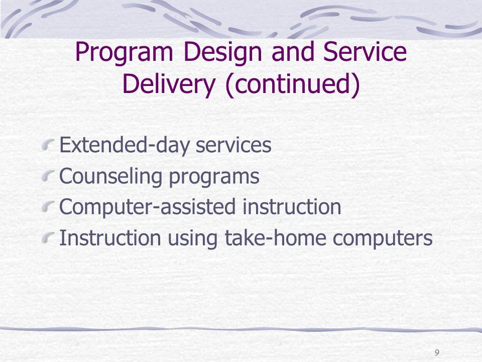 Program Design and Service Delivery (continued)