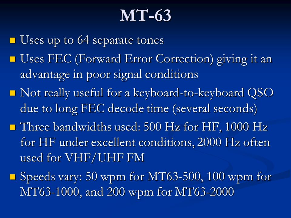 MT-63 Uses up to 64 separate tones