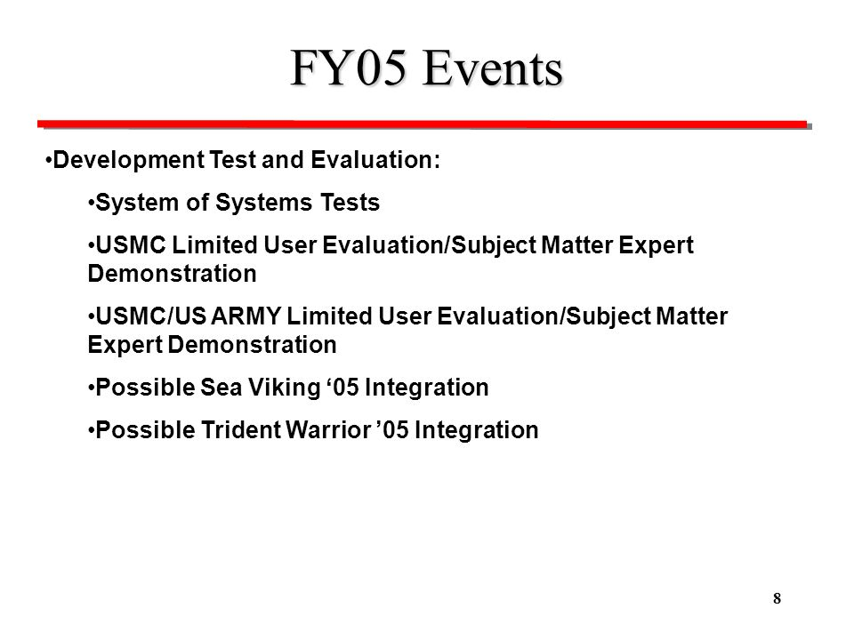 FY05 Events Development Test and Evaluation: System of Systems Tests