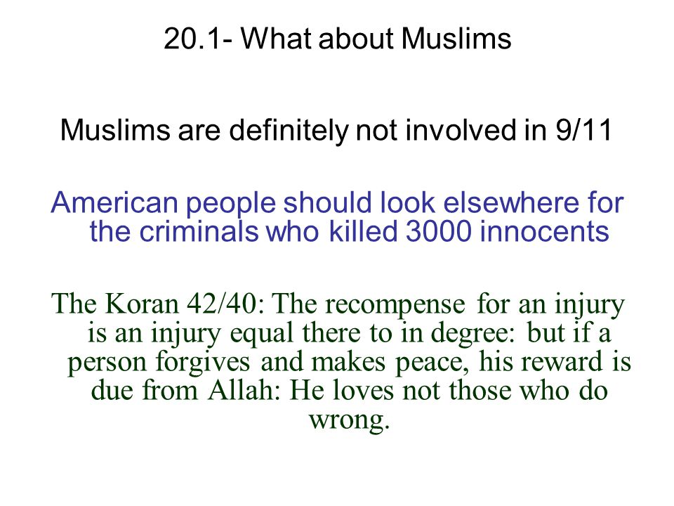 Muslims are definitely not involved in 9/11