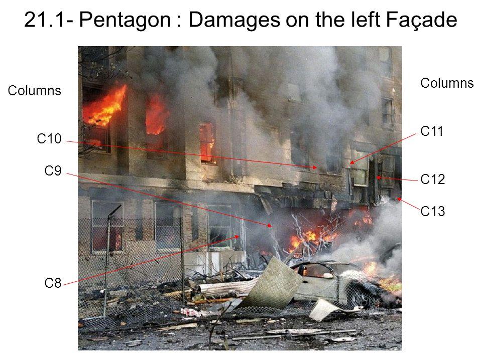 21.1- Pentagon : Damages on the left Façade