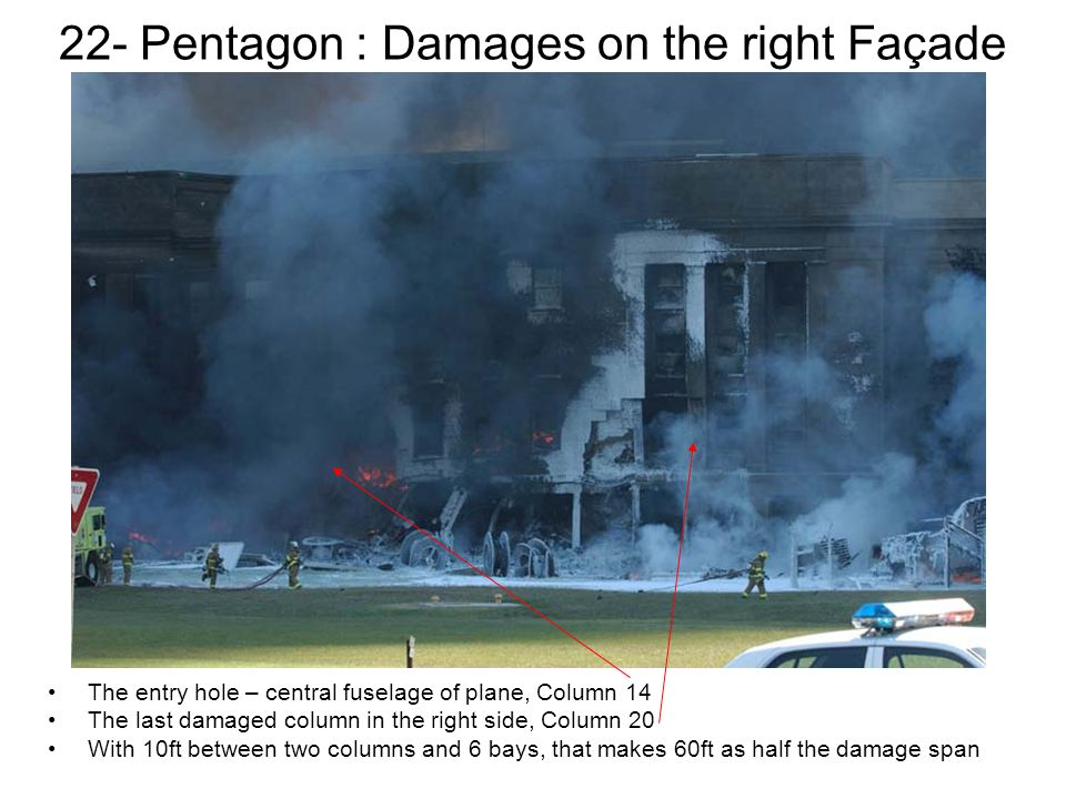 22- Pentagon : Damages on the right Façade
