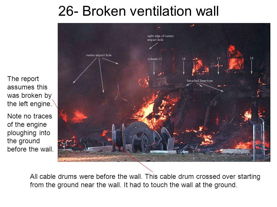 26- Broken ventilation wall