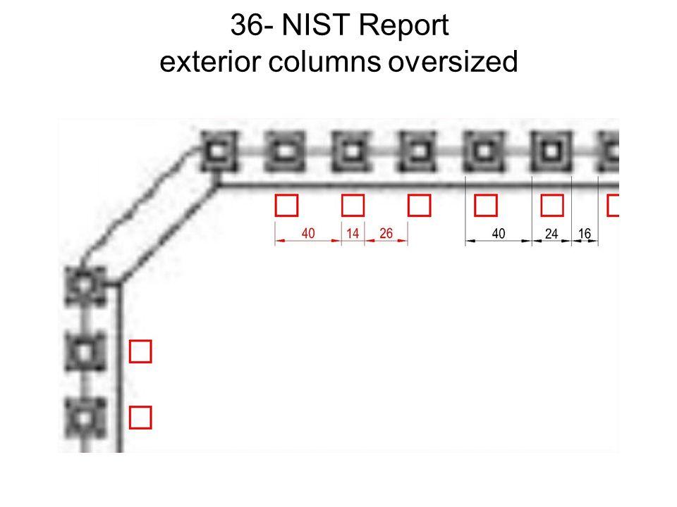 36- NIST Report exterior columns oversized
