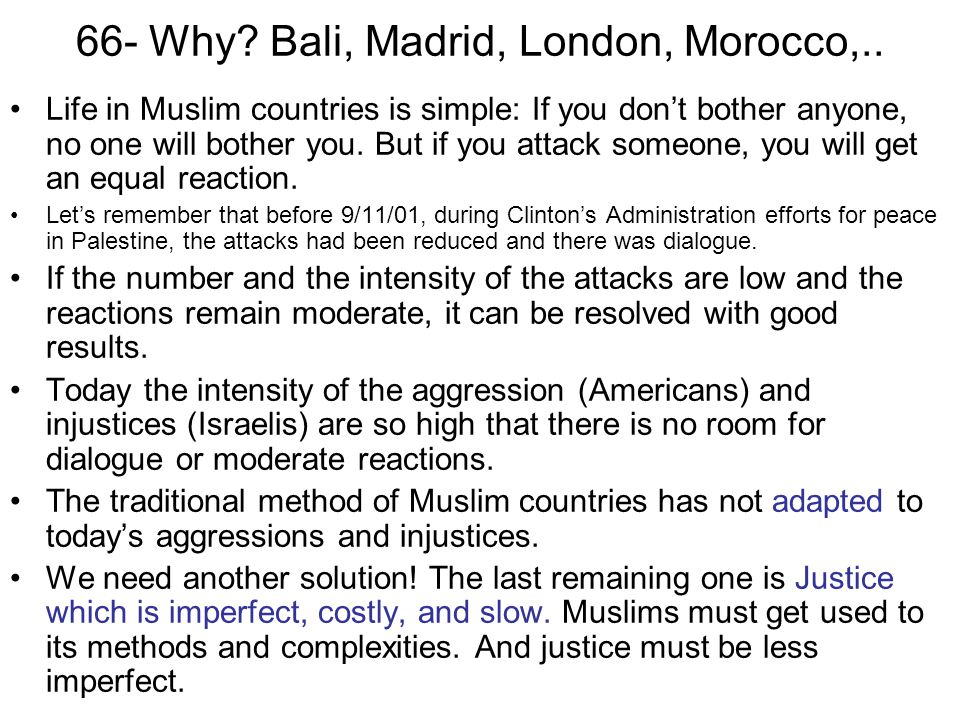 66- Why Bali, Madrid, London, Morocco,..