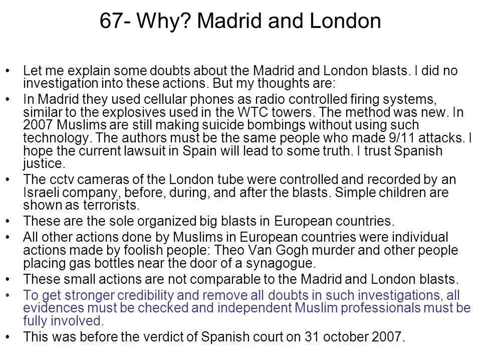 67- Why Madrid and London