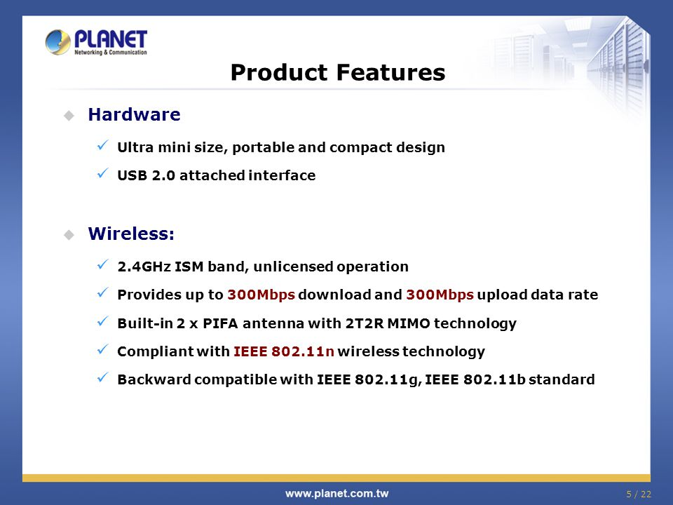 Product Features Hardware Wireless: