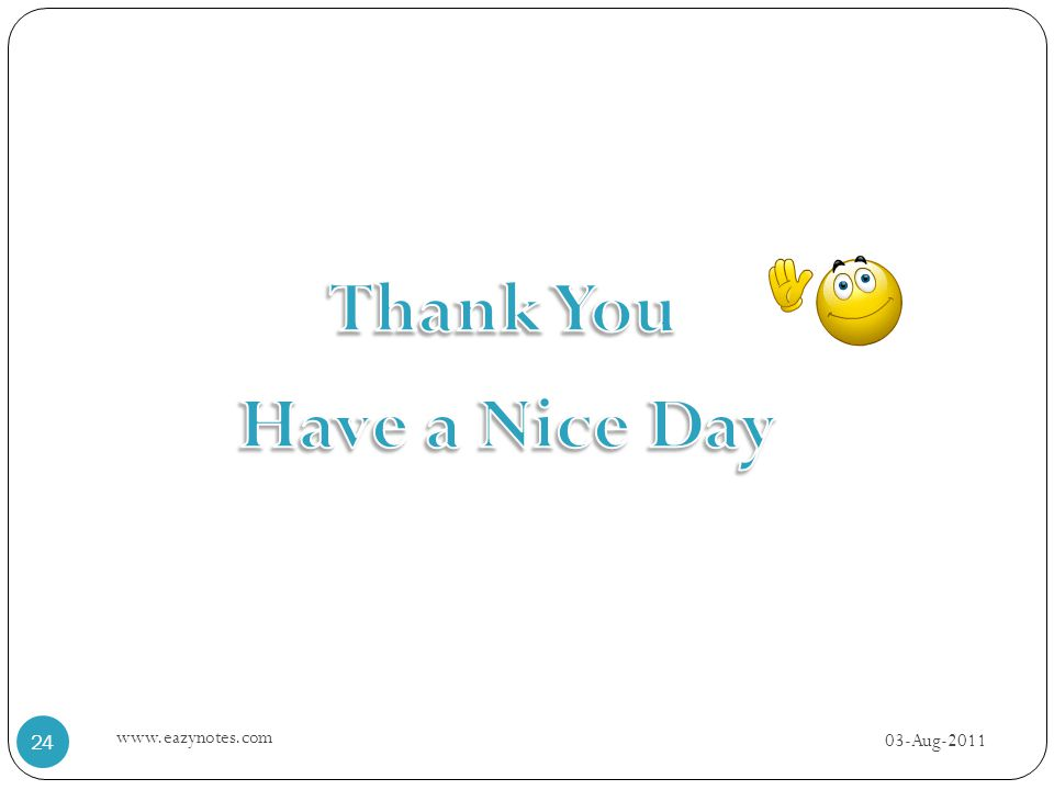 Thank You Have a Nice Day