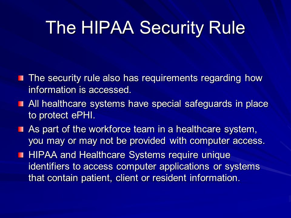 The HIPAA Security Rule