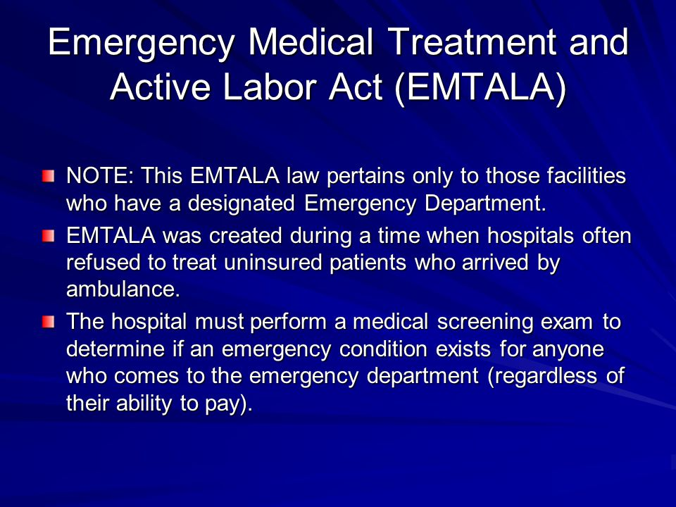Emergency Medical Treatment and Active Labor Act (EMTALA)