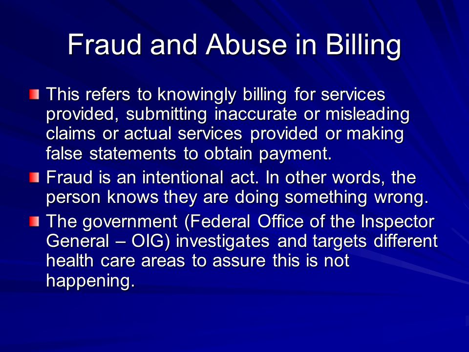 Fraud and Abuse in Billing