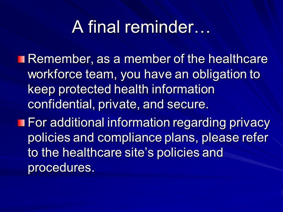 A final reminder…
