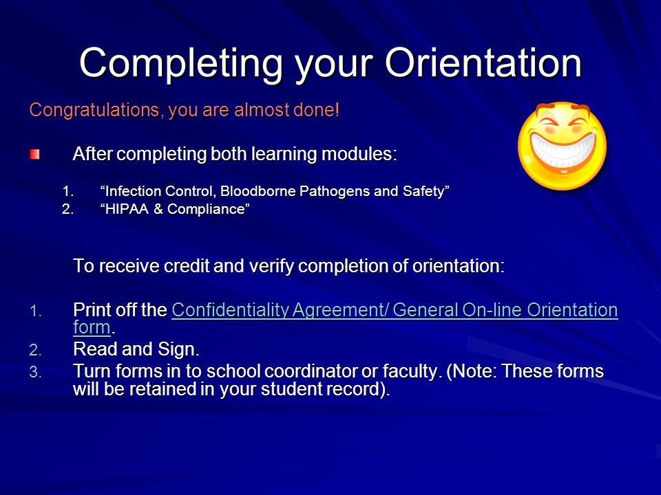 Completing your Orientation