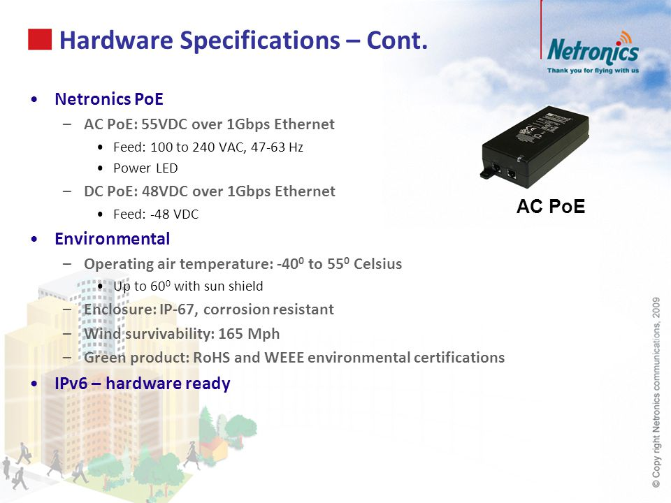 Hardware Specifications – Cont.