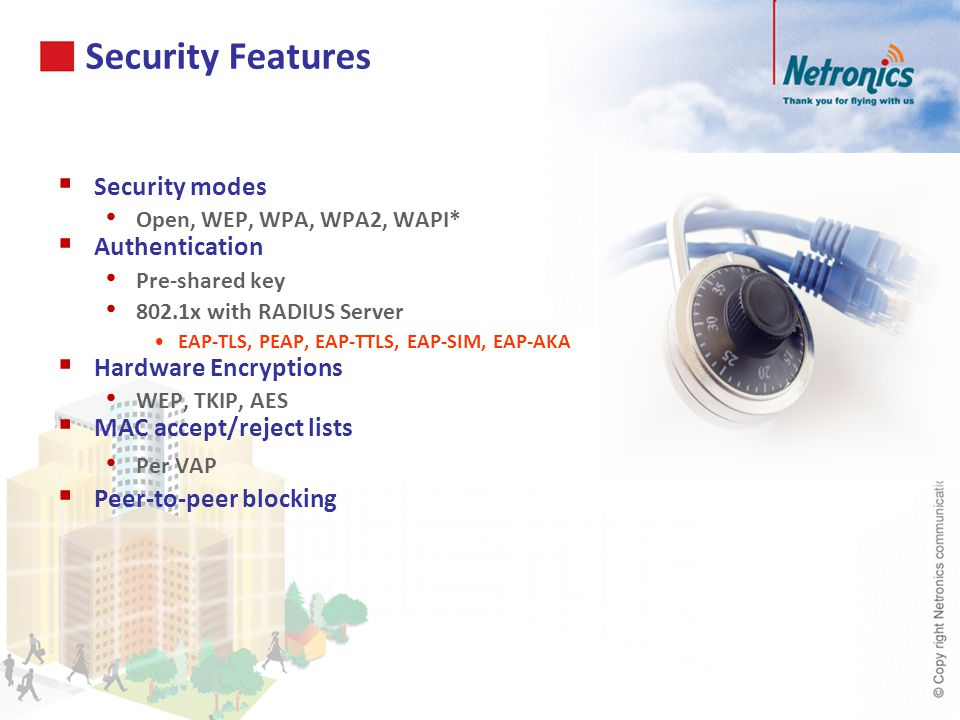 Security Features Security modes Authentication Hardware Encryptions