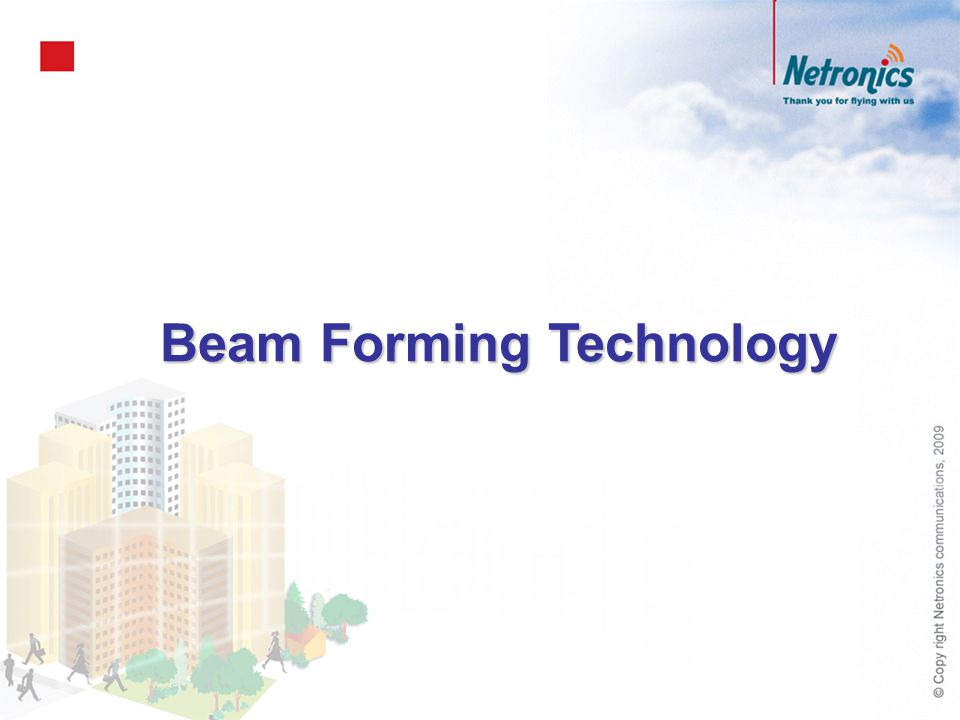 Beam Forming Technology