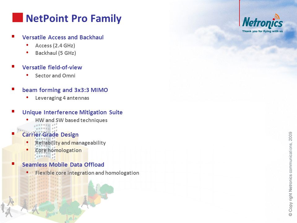 NetPoint Pro Family Versatile Access and Backhaul