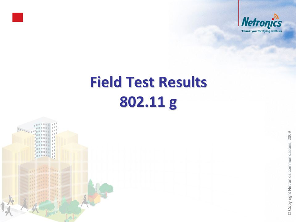 Field Test Results 802.11 g