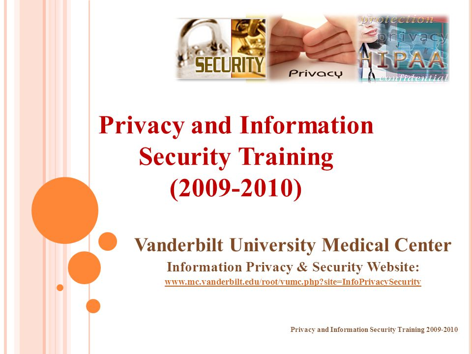 Privacy and Information Security Training (2009-2010)