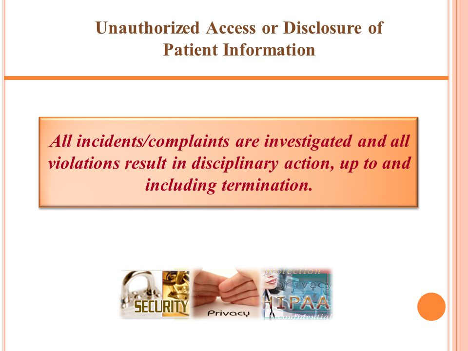 Unauthorized Access or Disclosure of Patient Information