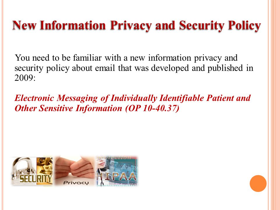 New Information Privacy and Security Policy