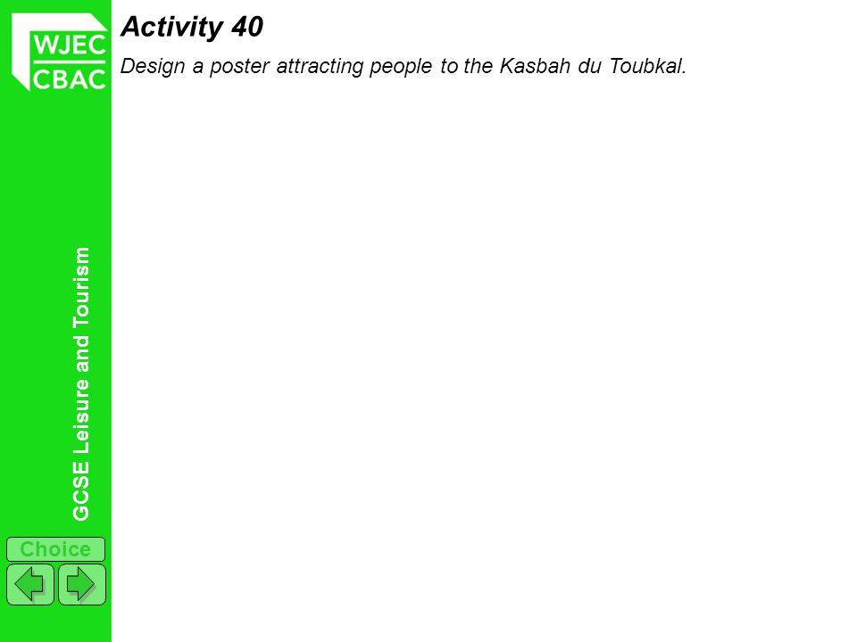 Activity 40 Design a poster attracting people to the Kasbah du Toubkal.