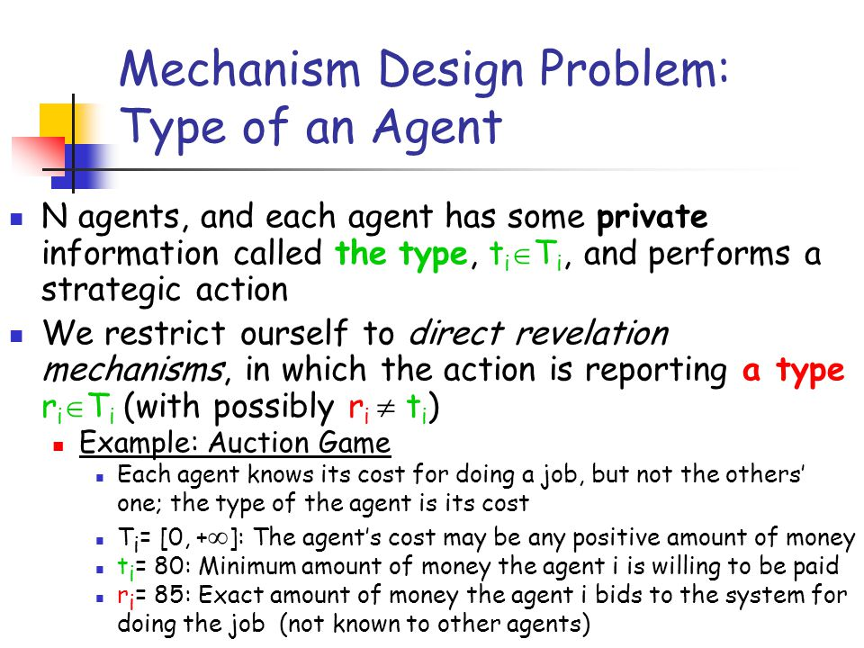Mechanism Design Problem: Type of an Agent