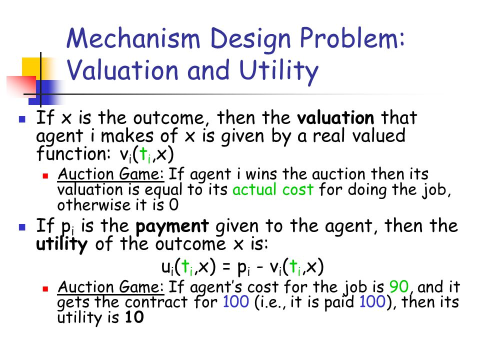 Mechanism Design Problem: Valuation and Utility