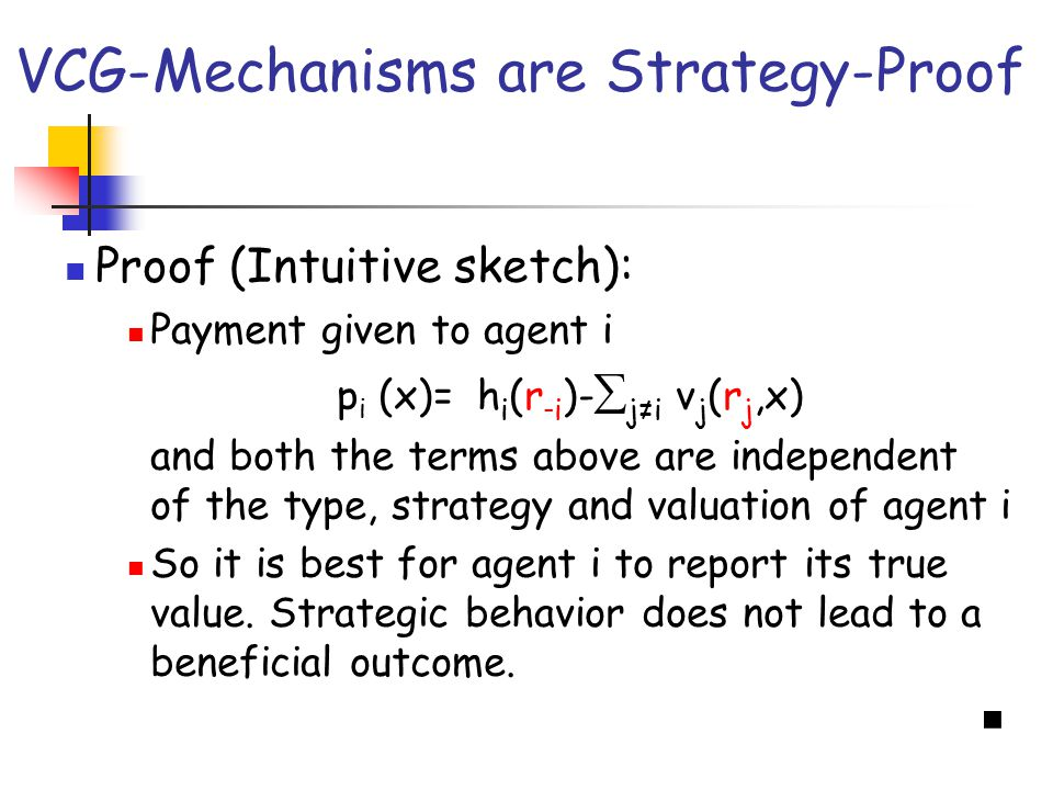 VCG-Mechanisms are Strategy-Proof