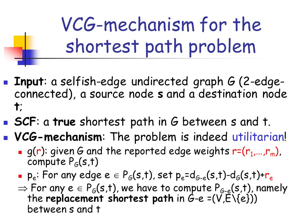 VCG-mechanism for the shortest path problem