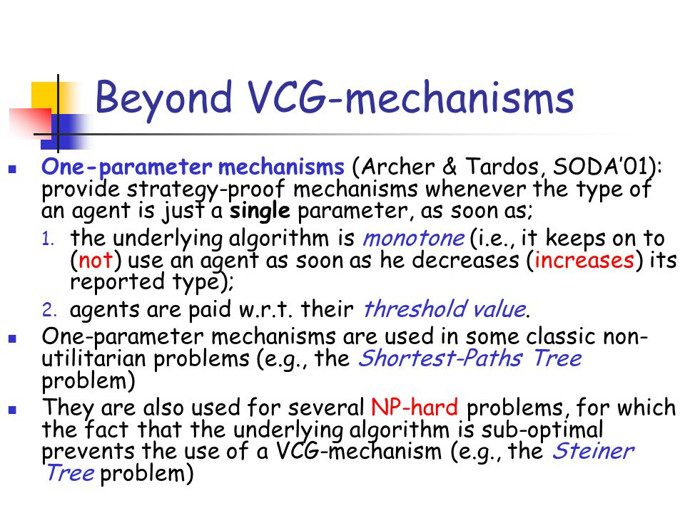 Beyond VCG-mechanisms