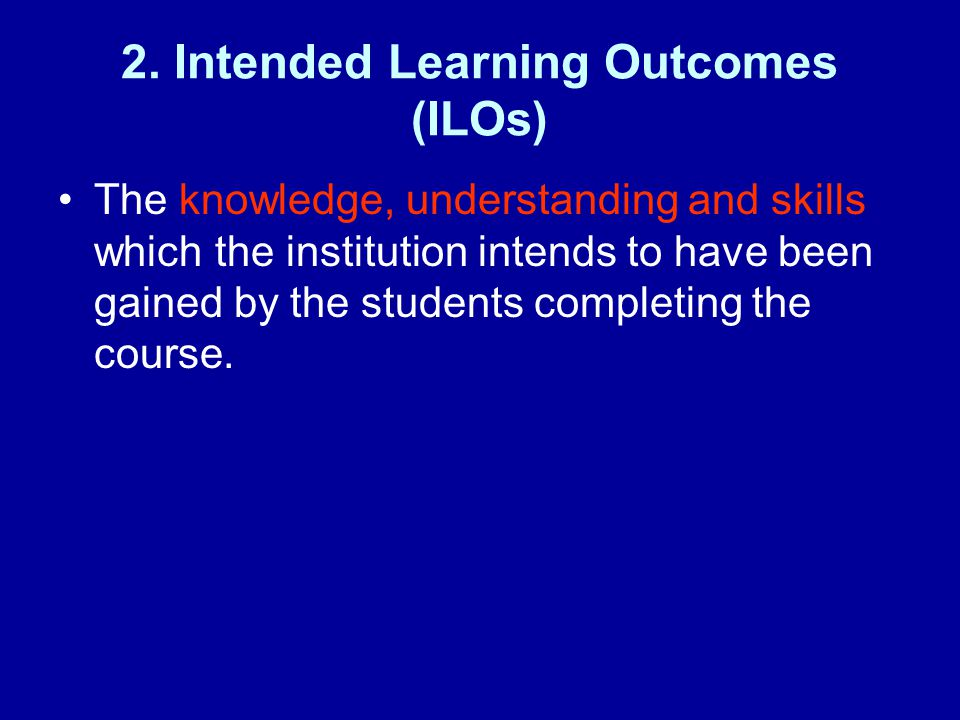 2. Intended Learning Outcomes (ILOs(
