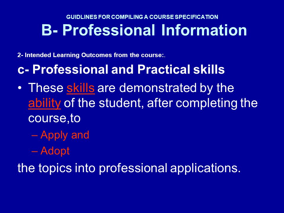 c- Professional and Practical skills