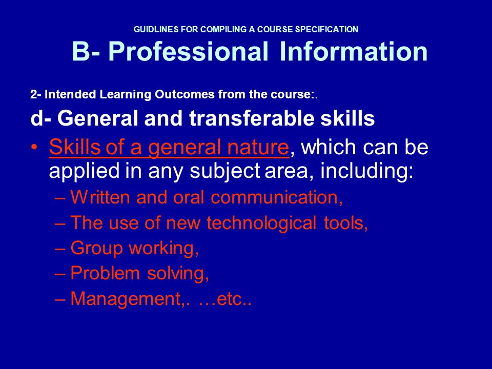 d- General and transferable skills