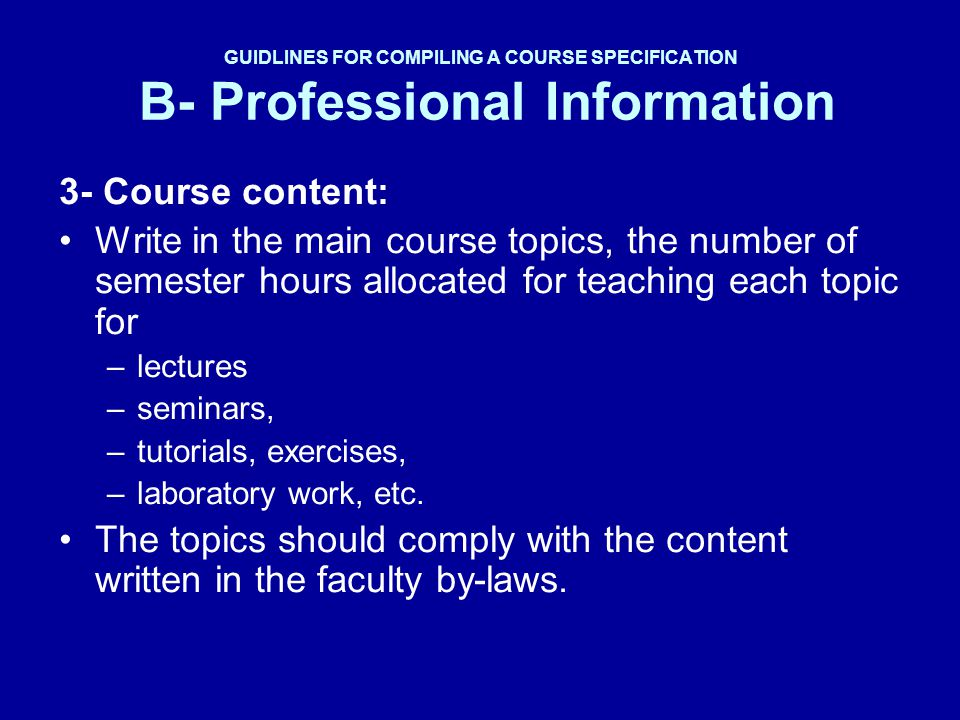 GUIDLINES FOR COMPILING A COURSE SPECIFICATION B- Professional Information