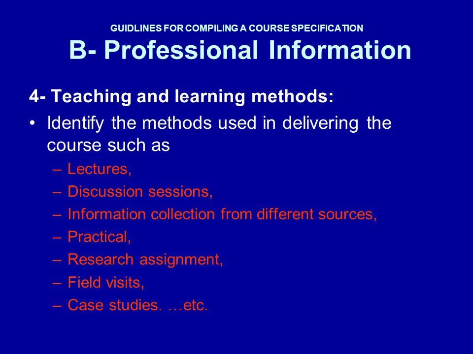 4- Teaching and learning methods: