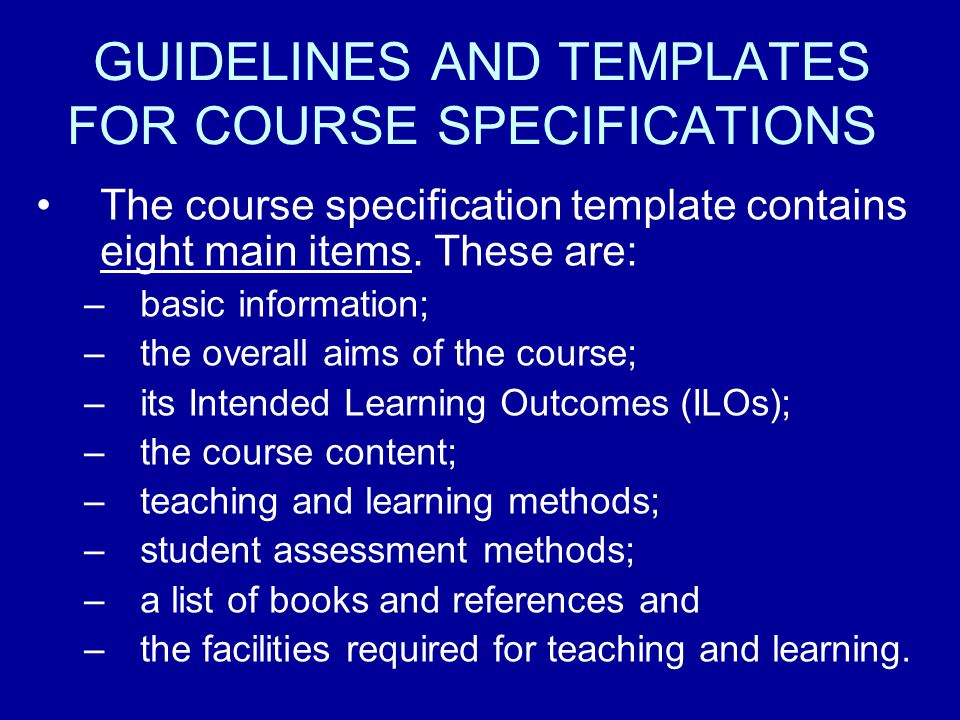 GUIDELINES AND TEMPLATES FOR COURSE SPECIFICATIONS