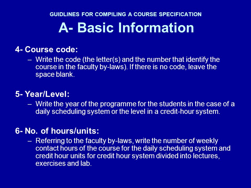 GUIDLINES FOR COMPILING A COURSE SPECIFICATION A- Basic Information