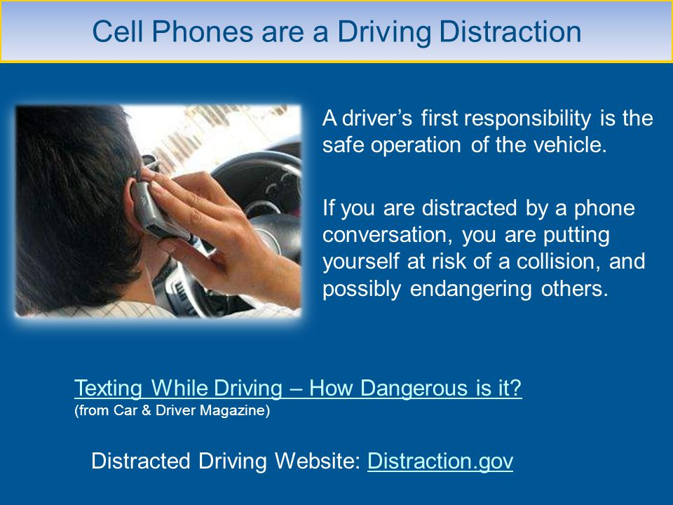 Cell Phones are a Driving Distraction
