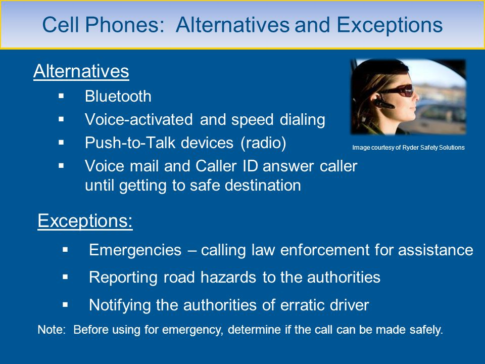 Cell Phones: Alternatives and Exceptions