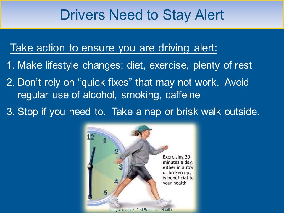 Drivers Need to Stay Alert